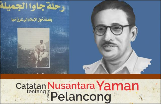 Catatan tentang Nusantara Menurut Pelancong Yaman